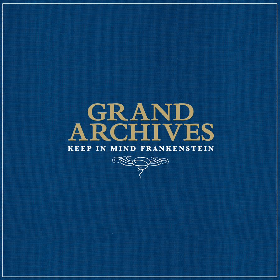 GRAND ARCHIVES - Keep In Mind Frankenstein (Sub Pop 2009.)