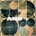 IRON AND WINE – Around The Well (Sub Pop 1933.)