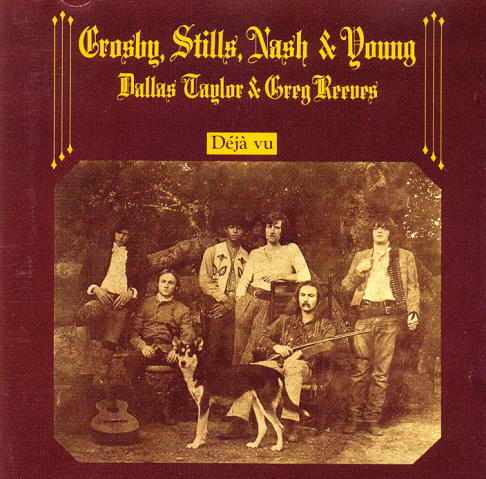 CROSBY, STILLS, NASH & YOUNG - Déjà Vu (Atlantic Records 1970.)