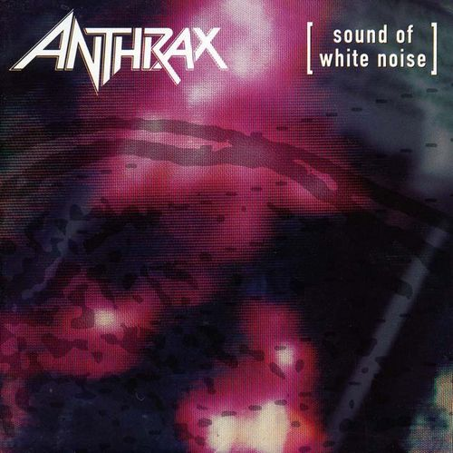 anthrax-sound-of-white-noise