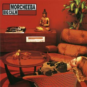 morcheeba_-_big_calm