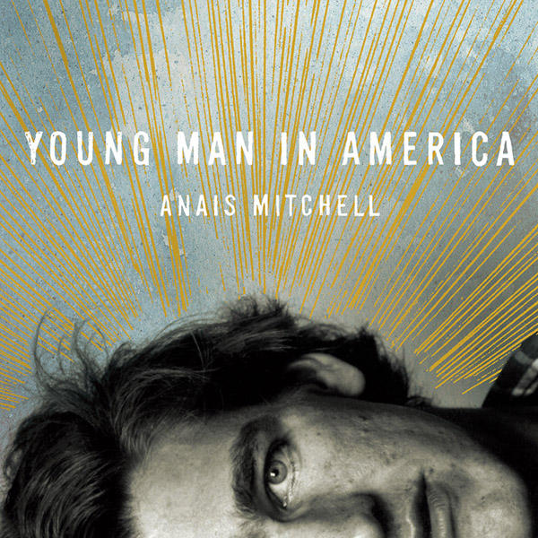 anais-mitchell-young-man-in-america1