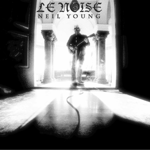 NEIL YOUNG - Le Noise (Reprise 2010.)