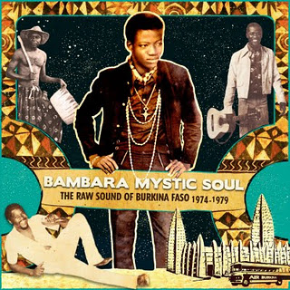 BAMBARA MYSTIC SOUL - The Raw Sound Of Burkina Faso 1974-1979 (Analog Africa 2011.)