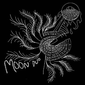 MOON DUO - Escape (Woodsist 2010.)