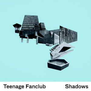 TEENAGE FANCLUB - Shadows (Pema/Merge 2010.)