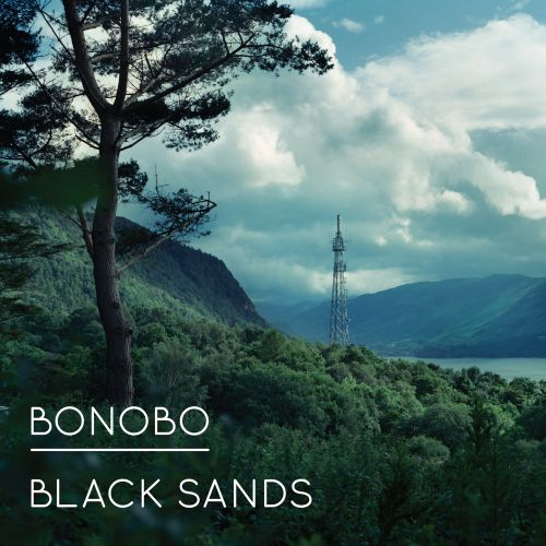 BONOBO - Black Sands (Ninja Tune 2010.)
