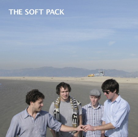 THE SOFT PACK - The Soft Pack (Heavenly 2010.)