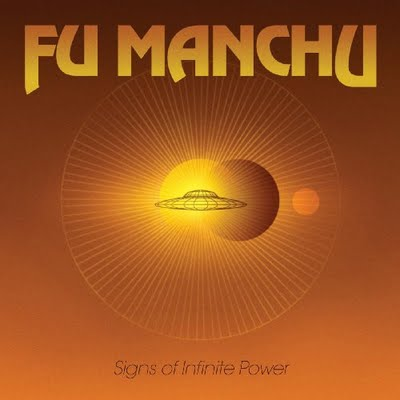 FU MANCHU - Signs Of Infinite Power (Century Media 2009.)