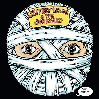 JEFFREY LEWIS & THE JUNKYARD – 'em Are I (Rough Trade,2009)