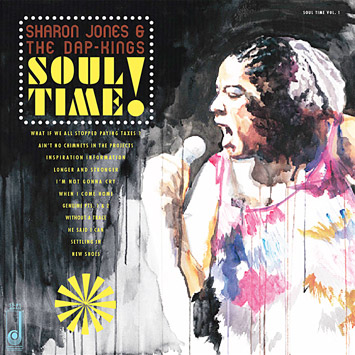 SHARON JONES & THE DAP-KINGS - Soul Time! (Daptone 2011.)