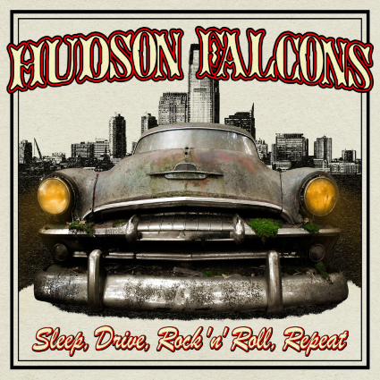 hudson_falcons_-_sleep__drive__rock__n__roll__repeat