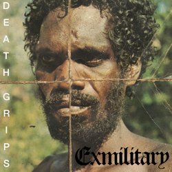 DEATH GRIPS - Exmilitary (Third Worlds 2011.)