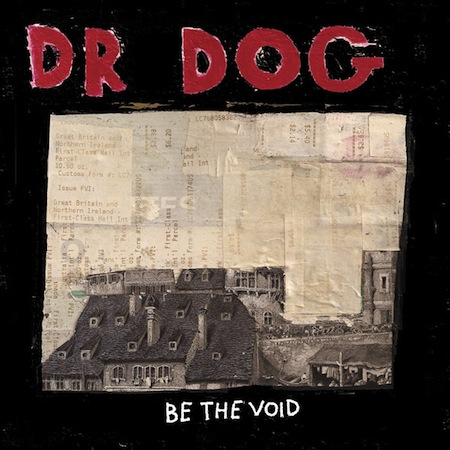 dr.-dog-be-the-void
