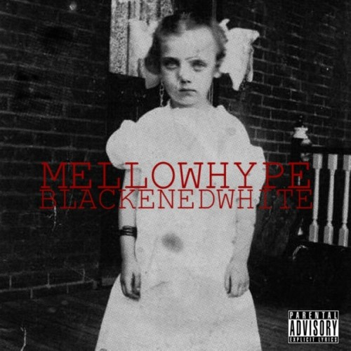 mellowhype_-_blackenedwhite_2010