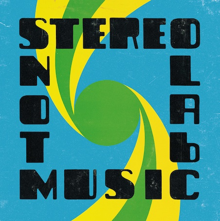STEREOLAB - Not Music (Drag City 2010.)